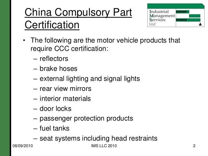 10 06 09 Ims Llc China Compulsory Certification Ccc