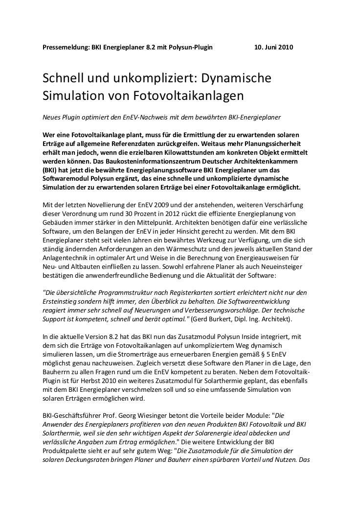 Pressemeldung:BKIEnergieplaner8.2mitPolysun‐Plugin              10.Juni2010Schnellundunkompliziert:Dynamisc...