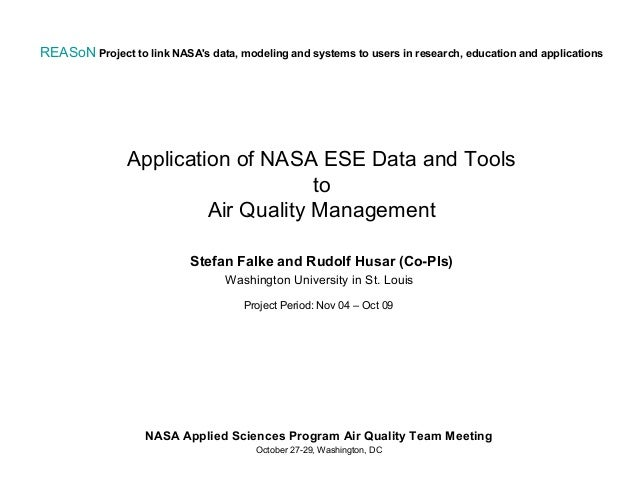 REASoN Project to link NASAs data, modeling and systems to users in research, education and applications                Ap...