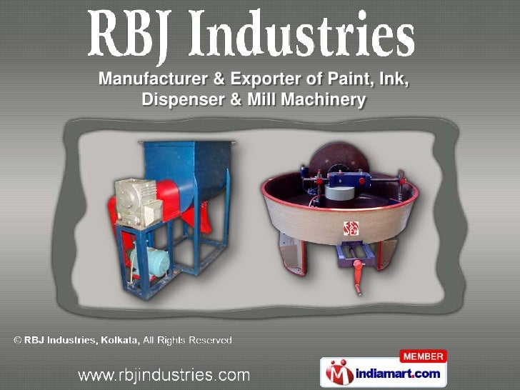 Manufacturer & Exporter of Paint, Ink,    Dispenser & Mill Machinery