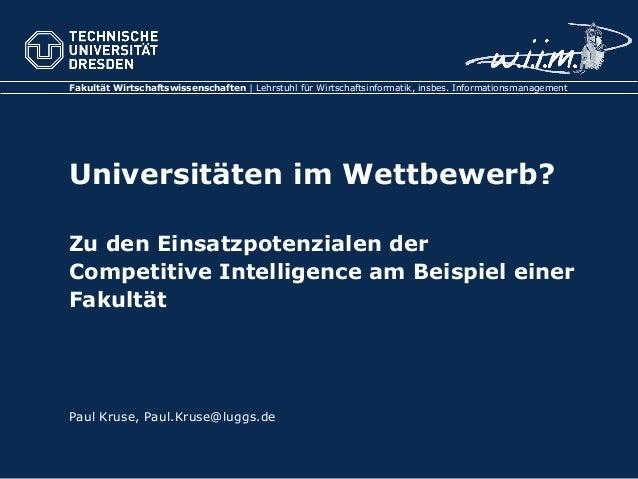 Fakultät Wirtschaftswissenschaften | Lehrstuhl für Wirtschaftsinformatik, insbes. Informationsmanagement Universitäten im ...