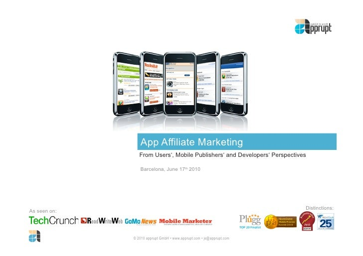 App Affiliate Marketing                  From Users', Mobile Publishers' and Developers' Perspectives                   Ba...
