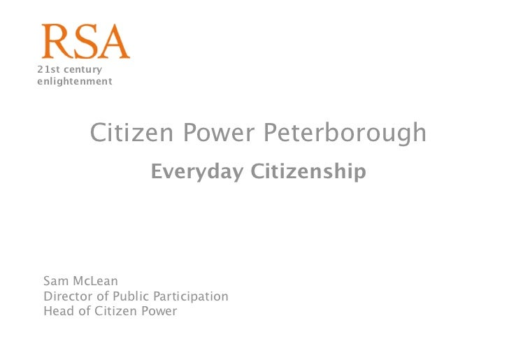 21st century enlightenment              Citizen Power Peterborough                    Everyday Citizenship      Sam McLean...