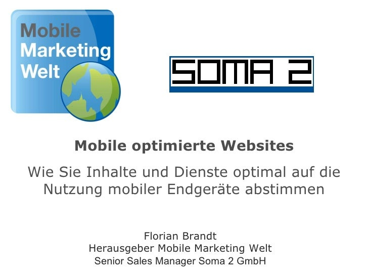 Mobile optimierte Websites Wie Sie Inhalte und Dienste optimal auf die Nutzung mobiler Endgeräte abstimmen Florian Brandt ...