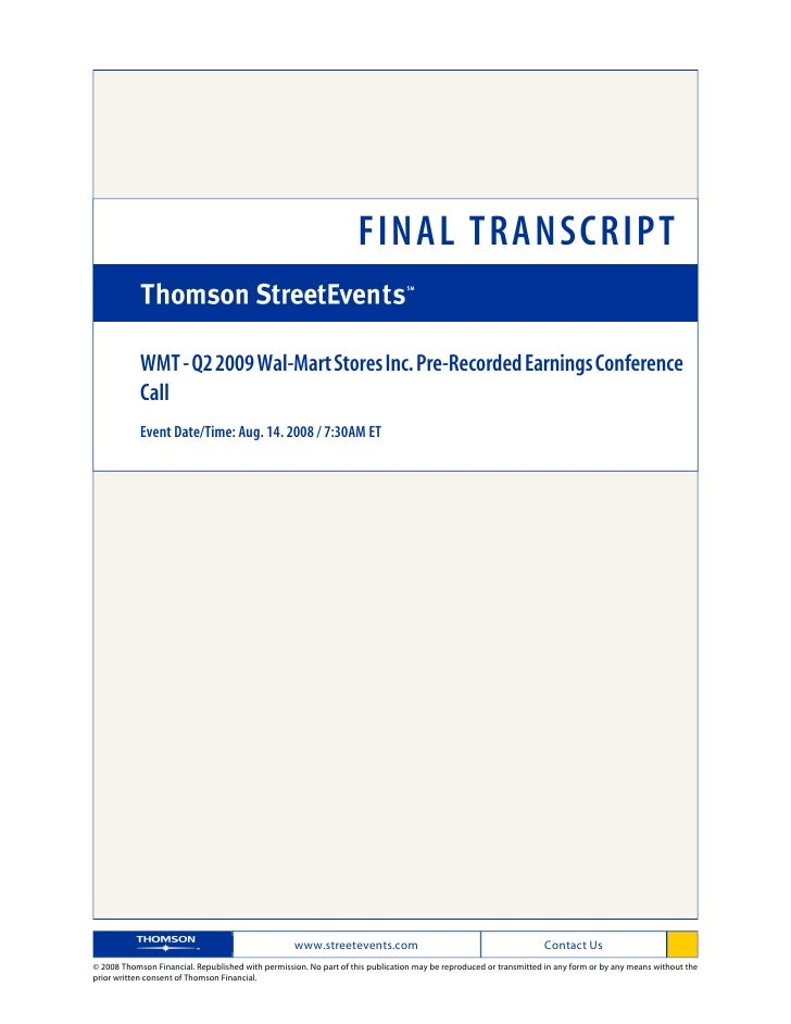 FINAL TRANSCRIPT              WMT - Q2 2009 Wal-Mart Stores Inc. Pre-Recorded Earnings Conference             Call        ...
