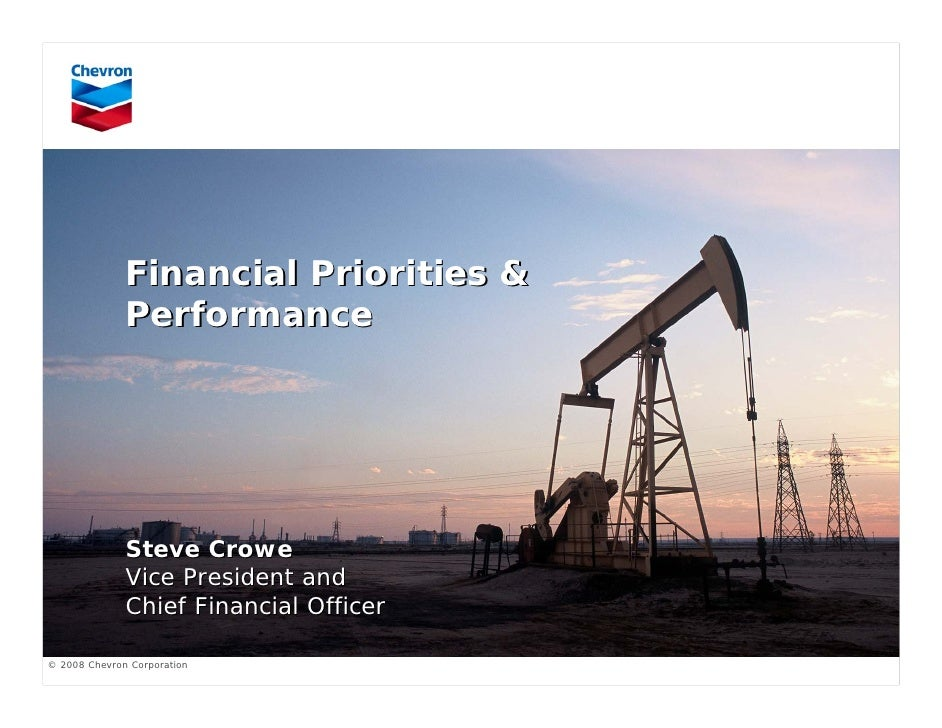 Financial Priorities &               Performance                   Steve Crowe               Vice President and           ...