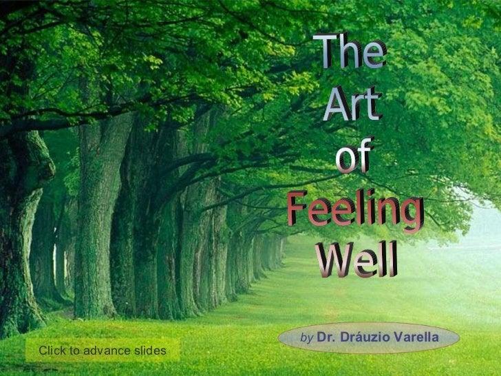 by   Dr. Dráuzio Varella Click to advance slides