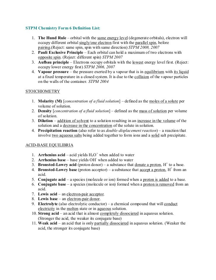 STPM Chemistry Form 6 Definition List:   1. The Hund Rule ± orbital with the same energy level (degenerate orbitals), elec...