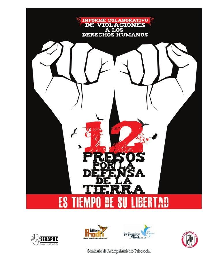 Comité Libertad y Justicia para Atenco  Centro de Derechos Humanos Miguel Agustín Pro Juárez, A.C.    Centro de Derechos H...