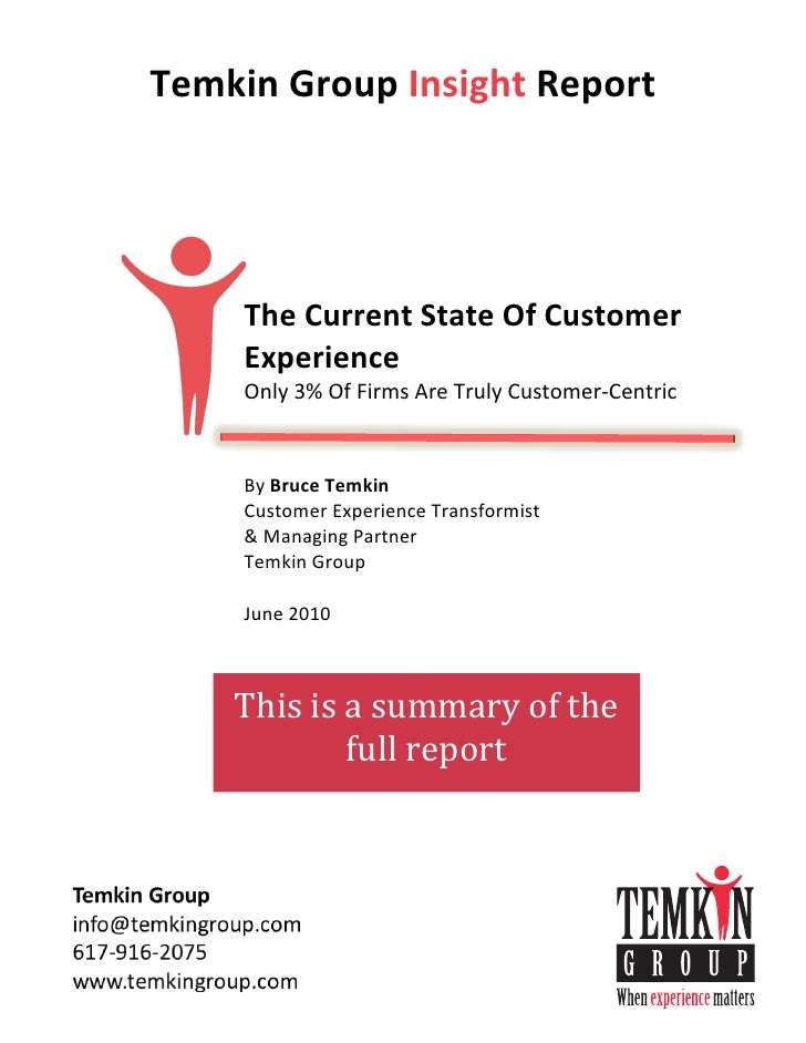 Temkin	   Group	   Insight	   Report 	    	    	    	    	    	    	    	    	    	                   The	   Current	   St...