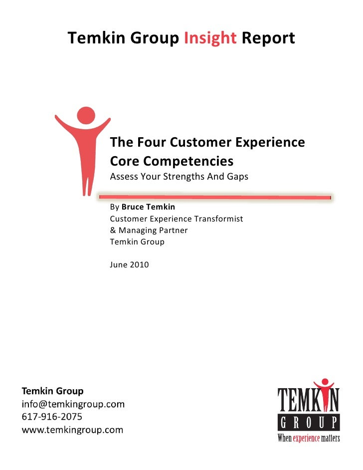 Temkin  Group  Insight  Report                                             The  Four  Custom...