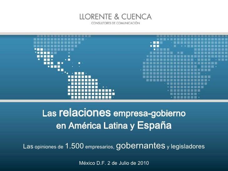 Las relaciones empresa-gobiernoen América Latina y EspañaLas opiniones de 1.500 empresarios, gobernantes y legisladores<br...