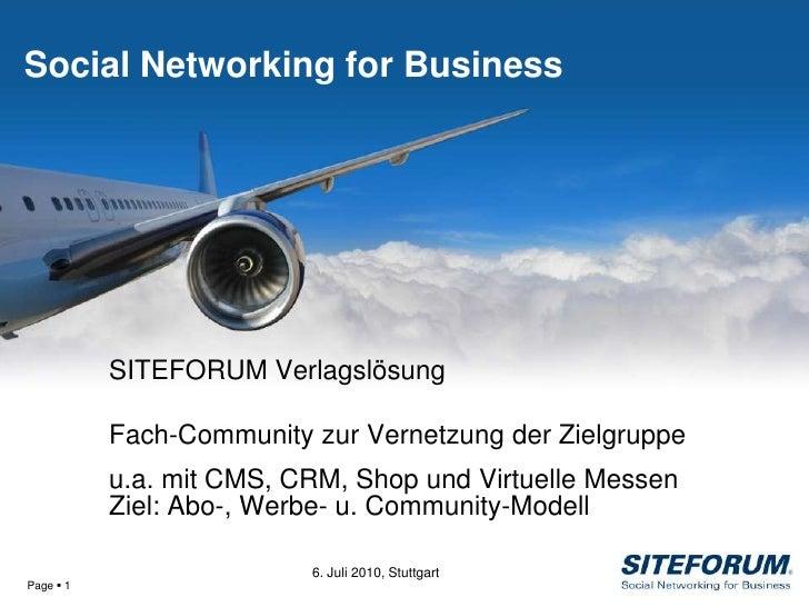 Social Networking for Business                SITEFORUM Verlagslösung             Fach-Community zur Vernetzung der Zielgr...
