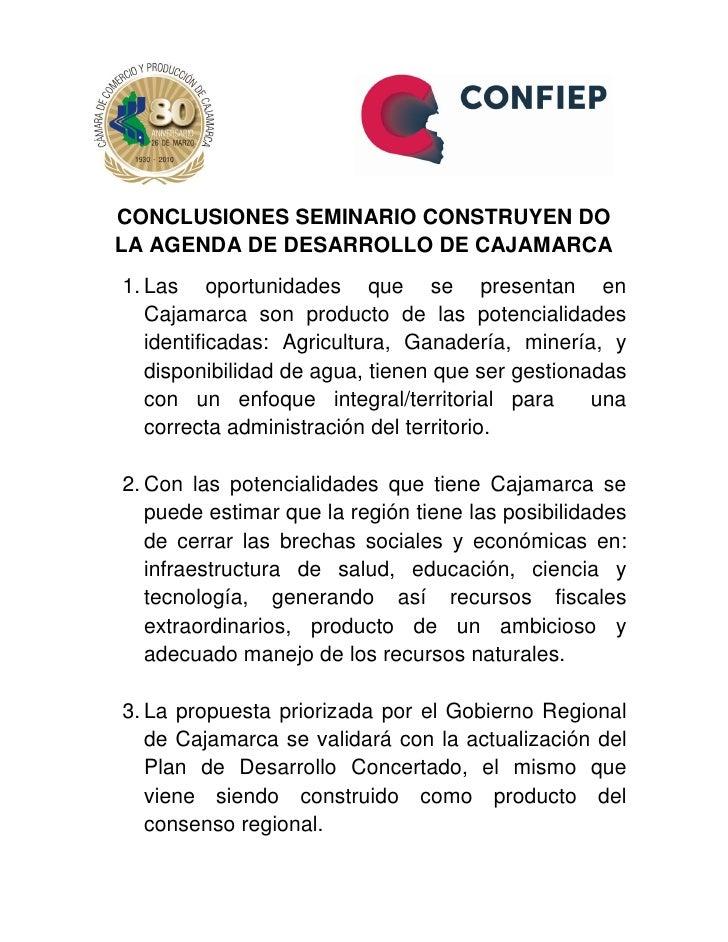 CONCLUSIONES SEMINARIO CONSTRUYEN DO LA AGENDA DE DESARROLLO DE CAJAMARCA 1. Las oportunidades que se presentan en    Caja...