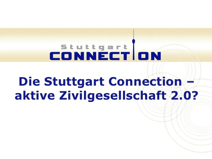 Die Stuttgart Connection – aktive Zivilgesellschaft 2.0?