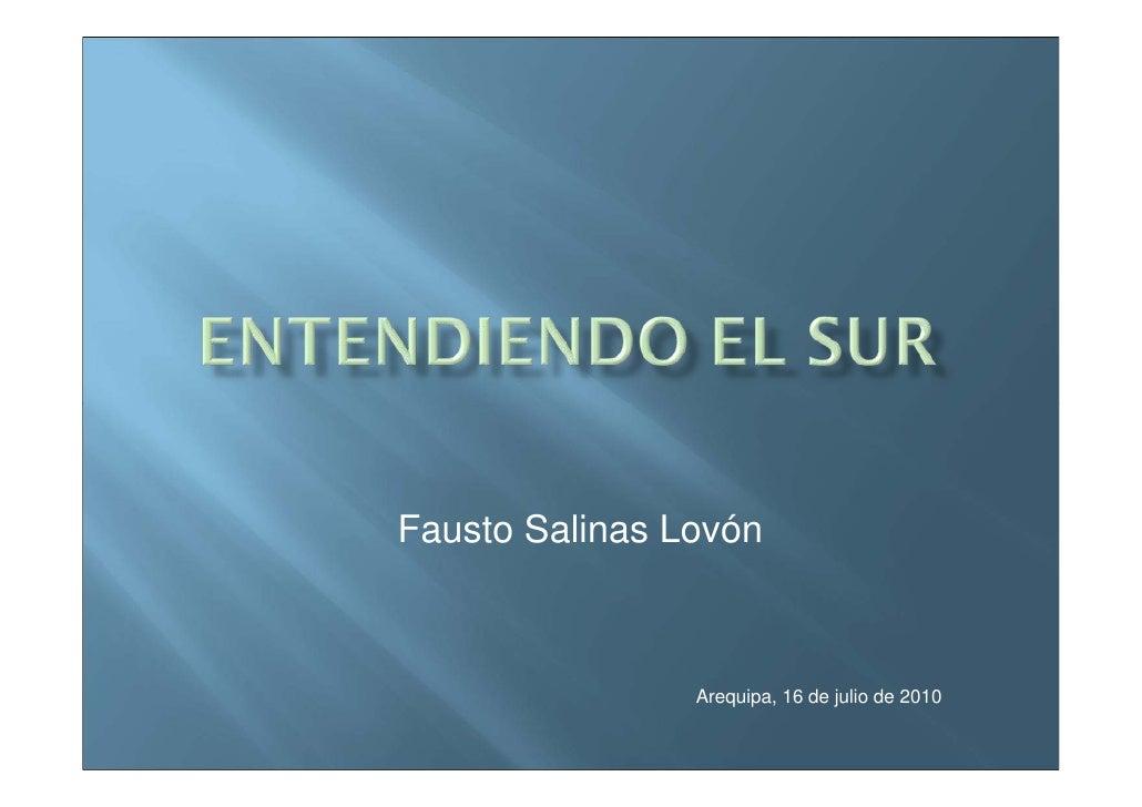 100716 entendiendo el_sur_fausto_salinas