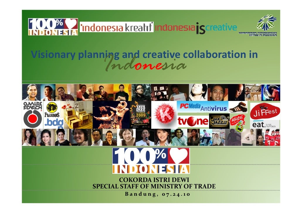Visionary planning and creative collaboration in                Indonesia                        COKORDA ISTRI DEWI       ...