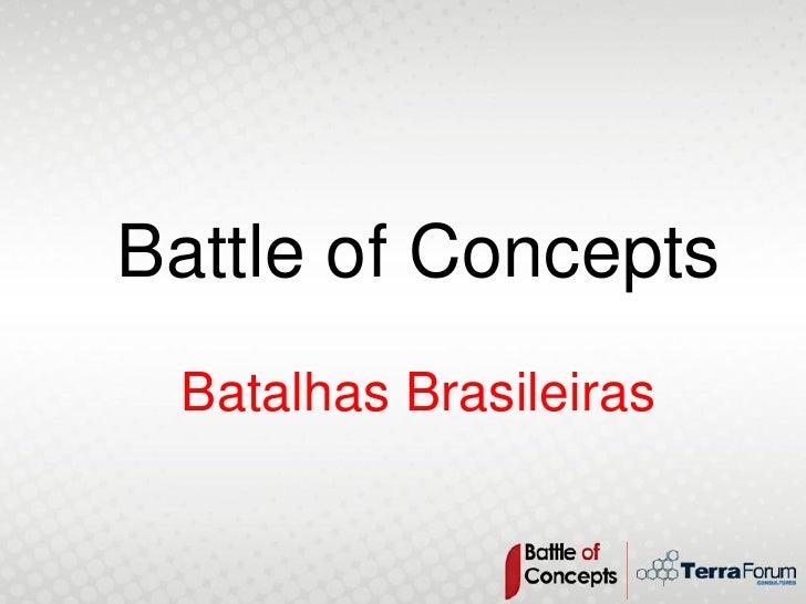 Battle of Concepts  Batalhas Brasileiras