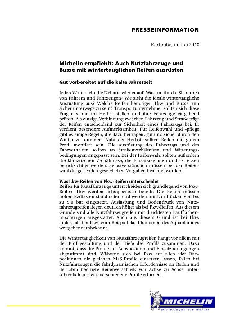 PRESSEINFORMATION                                            Karlsruhe, im Juli 2010Michelin empfiehlt: Auch Nutzfahrzeuge...