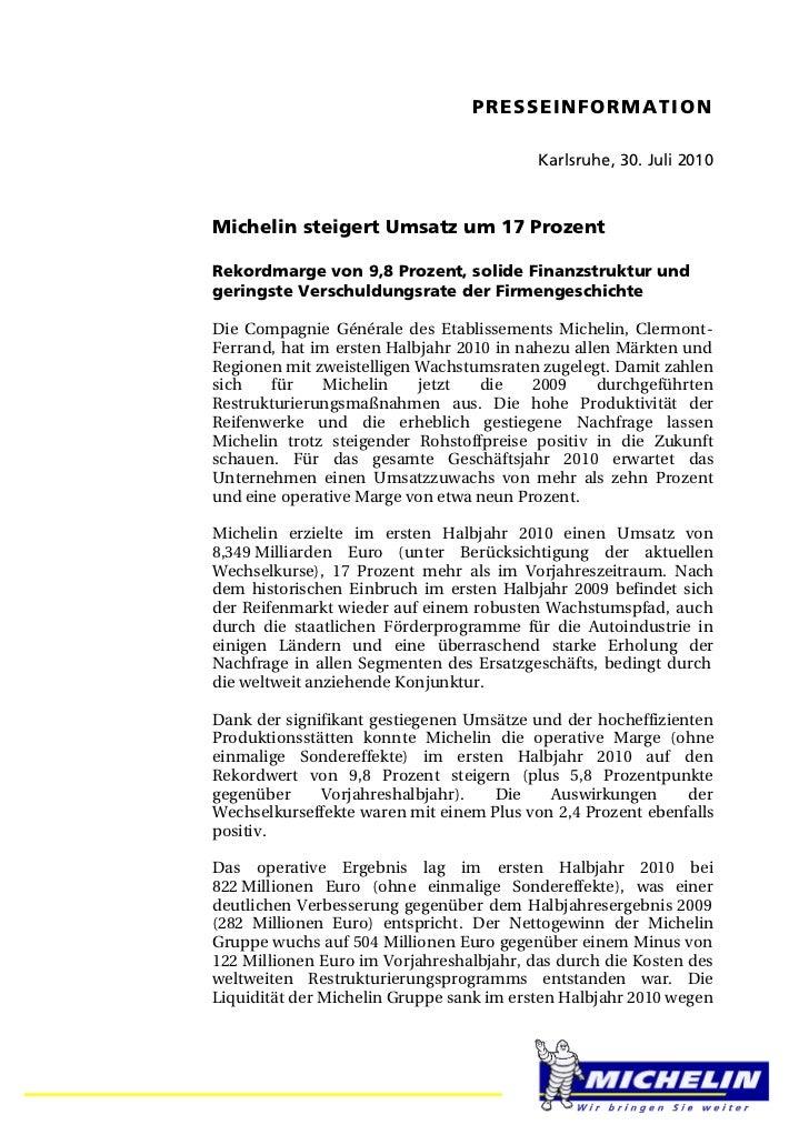PRESSEINFORMA T I O N                                          Karlsruhe, 30. Juli 2010Michelin steigert Umsatz um 17 Proz...