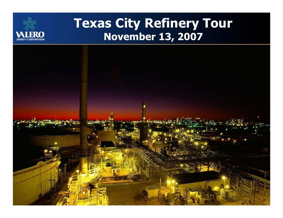Texas City Refinery Tour     November 13, 2007                                1