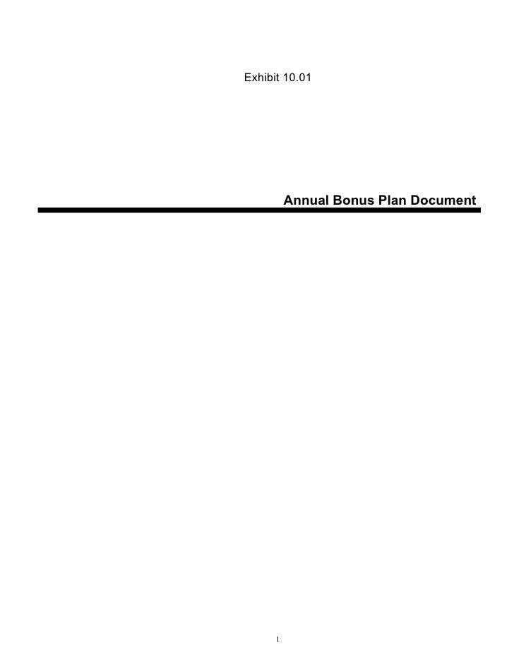 Exhibit 10.01               Annual Bonus Plan Document           1
