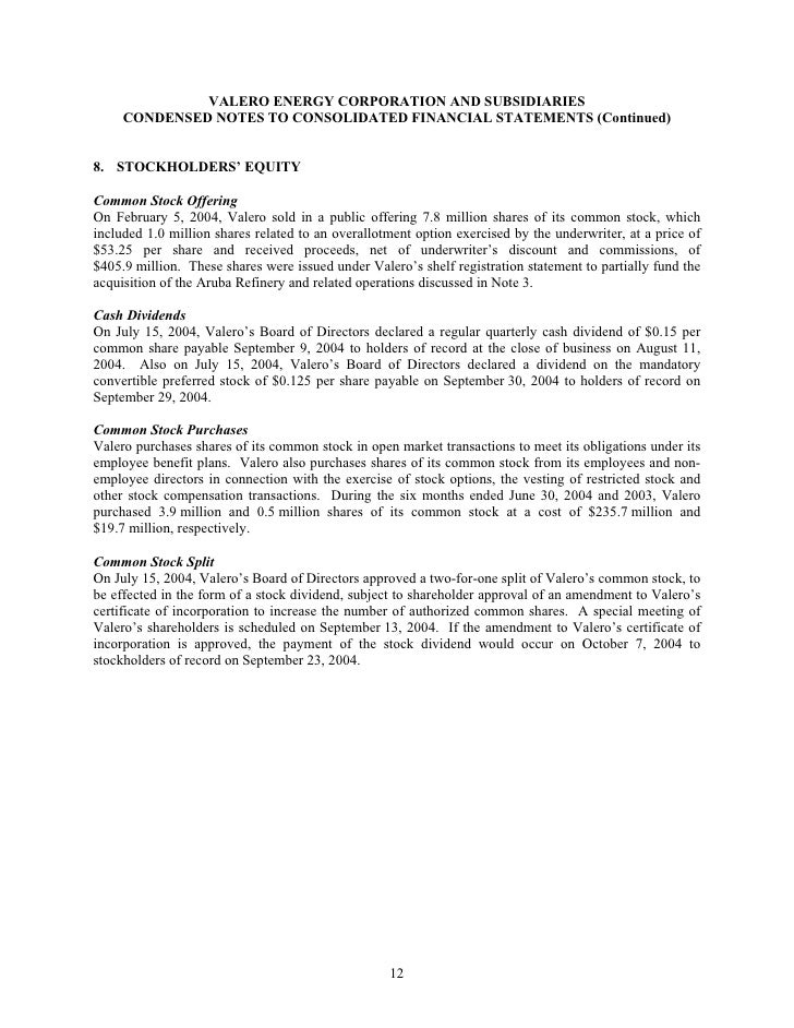 VALERO ENERGY CORPORATION AND SUBSIDIARIES      CONDENSED NOTES TO CONSOLIDATED FINANCIAL STATEMENTS (Continued)   8. STOC...