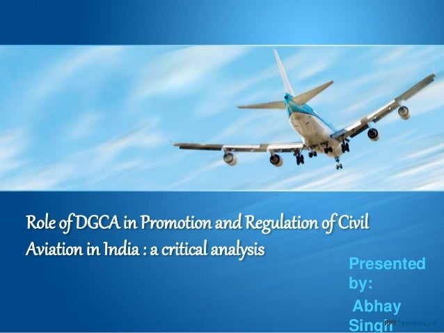 Role of DGCA in Promotion and Regulation Of Civil Aviation