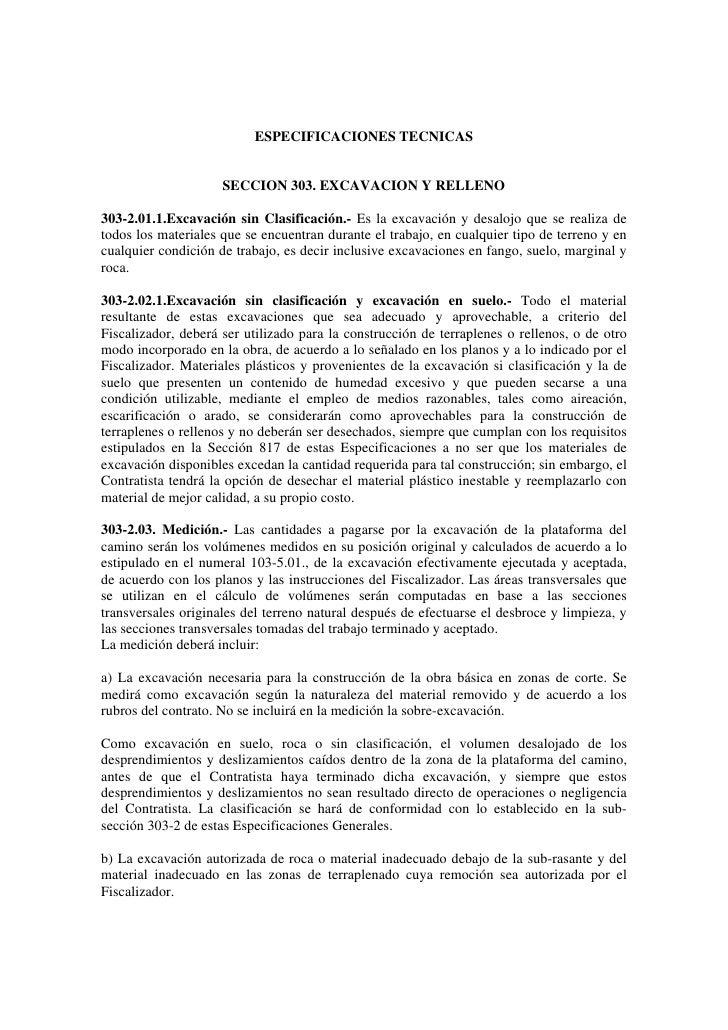 ESPECIFICACIONES TECNICAS                     SECCION 303. EXCAVACION Y RELLENO303-2.01.1.Excavación sin Clasificación.- E...