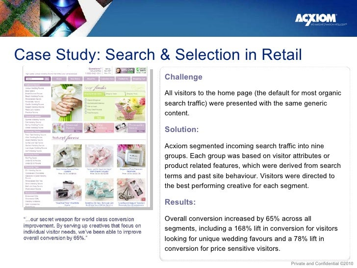 Case Study: Search & Selection in Retail Challenge All visitors to the home page (the default for most organic search traf...