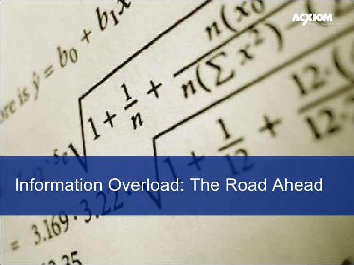 Information Overload: The Road Ahead