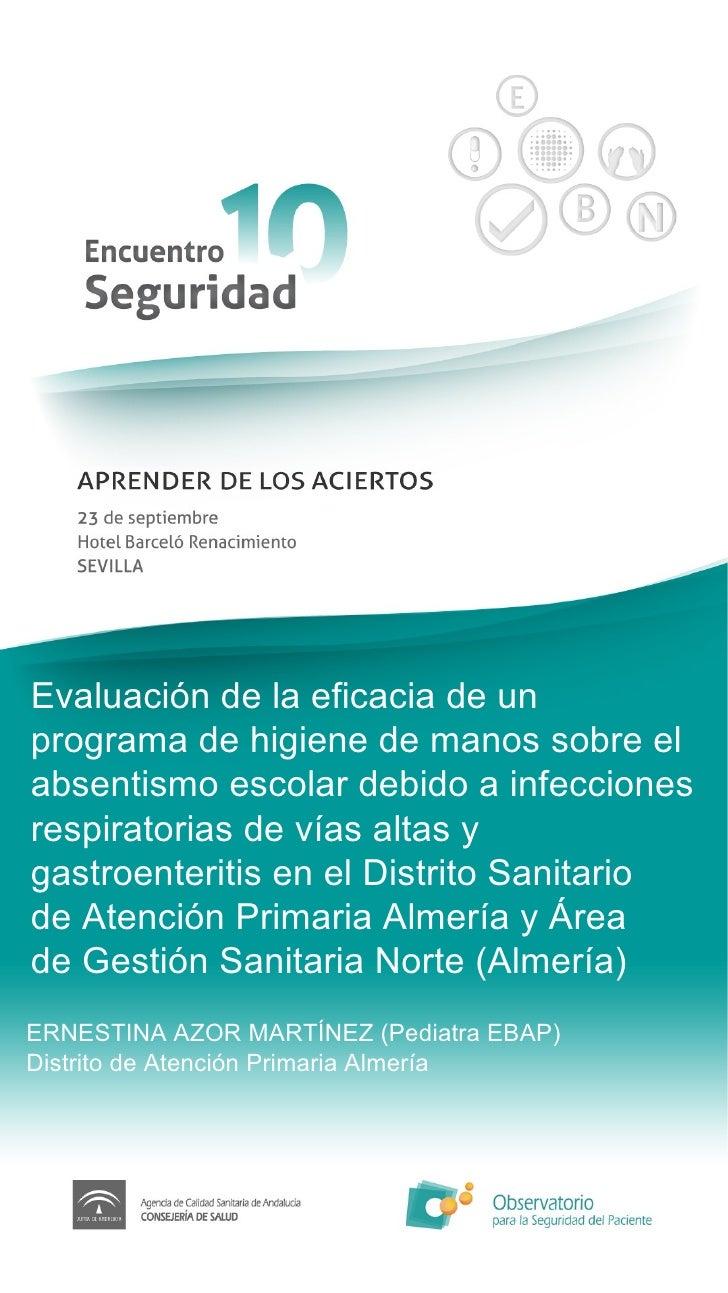Evaluación de la eficacia de un programa de higiene de manos sobre el absentismo escolar debido a infecciones respiratoria...