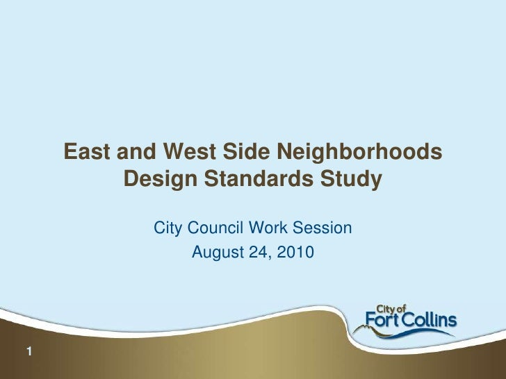 East and West Side Neighborhoods Design Standards Study<br />City Council Work Session <br />August 24, 2010<br />