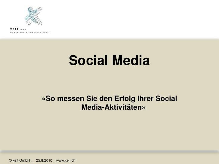 Social Media <br />«So messen Sie den Erfolg Ihrer Social Media-Aktivitäten»<br />