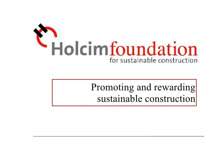 Promoting and rewarding sustainable construction