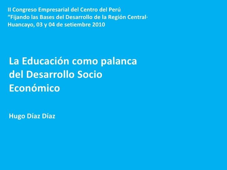 """1<br />II Congreso Empresarial del Centro del Perú<br />""""Fijando las Bases del Desarrollo de la Región Central·<br />Huanc..."""