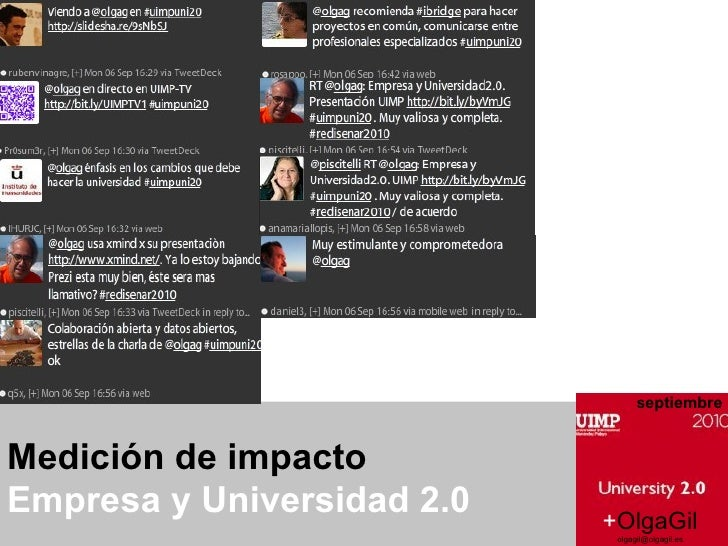 Medición de impacto  Empresa y Universidad 2.0  + OlgaGil [email_address] septiembre