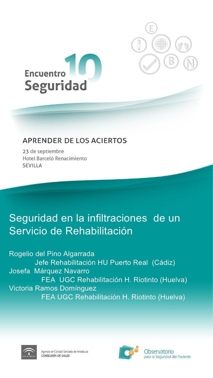 Seguridad en la infiltraciones  de un Servicio de Rehabilitación Rogelio del Pino Algarrada Jefe Rehabilitación HU Puerto ...