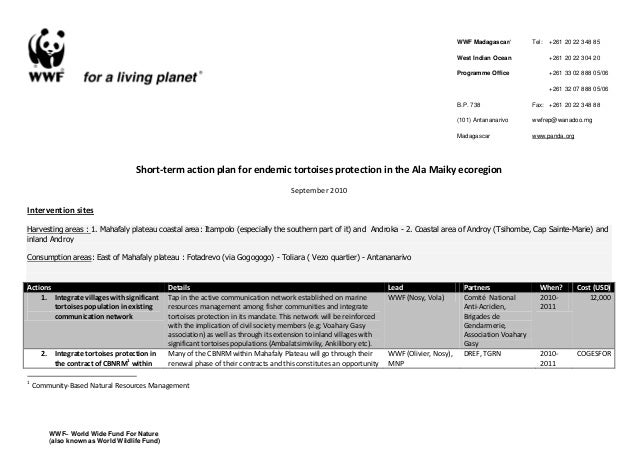 WWF Madagascar/ West Indian Ocean Programme Office B.P. 738 (101) Antananarivo Madagascar Tel: +261 20 22 348 85 +261 20 2...