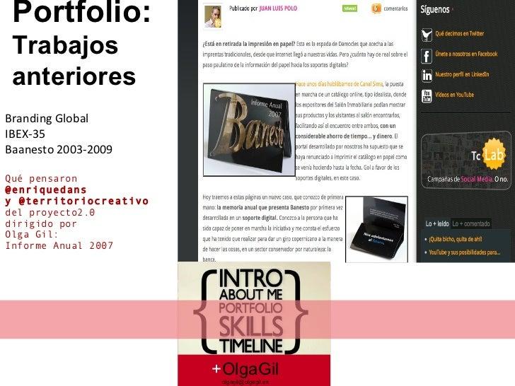 + OlgaGil [email_address] Branding Global  IBEX-35 Baanesto 2003-2009 Qué pensaron  @enriquedans y @territoriocreativo del...