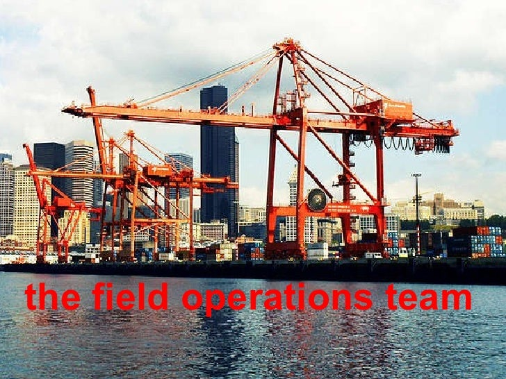 the field operations team