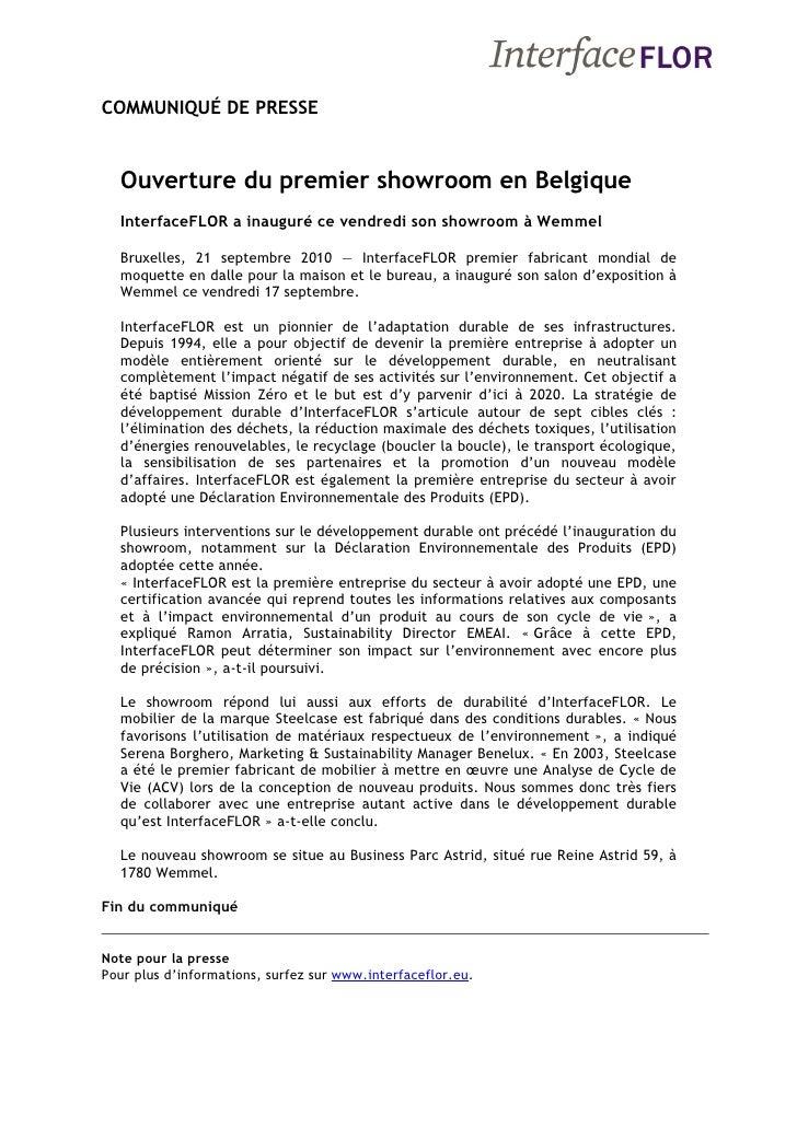 COMMUNIQUÉ DE PRESSE     Ouverture du premier showroom en Belgique   InterfaceFLOR a inauguré ce vendredi son showroom à W...