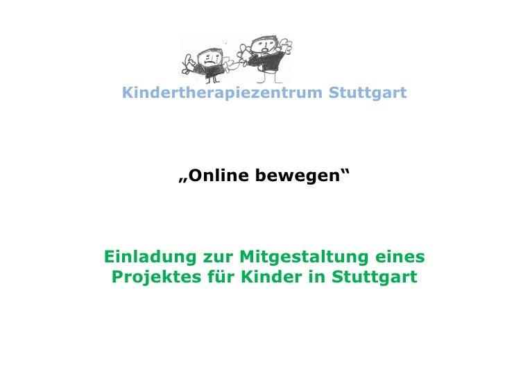 """Kindertherapiezentrum Stuttgart """" Online bewegen"""" Einladung zur Mitgestaltung eines Projektes für Kinder in Stuttgart"""