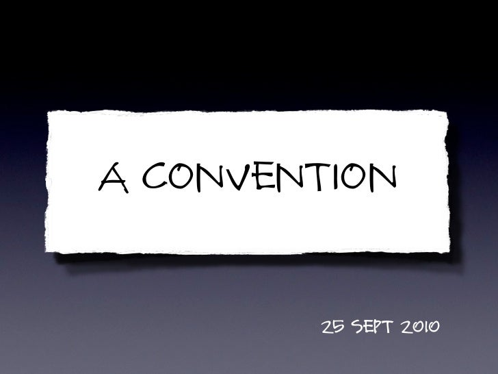 a Convention          25 Sept 2010
