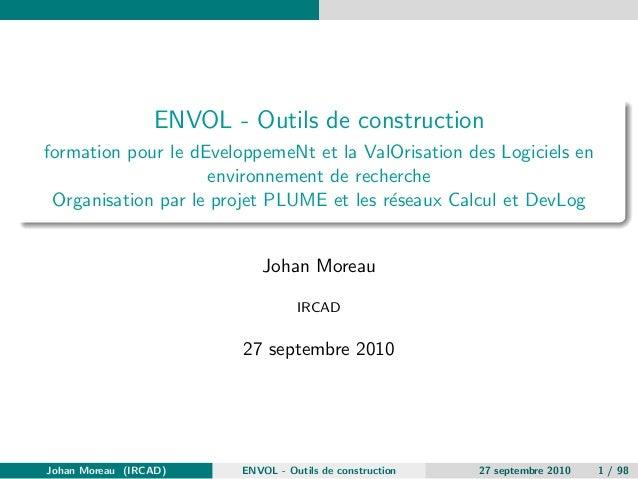 ENVOL - Outils de construction  formation pour le dEveloppemeNt et la ValOrisation des Logiciels en  environnement de rech...