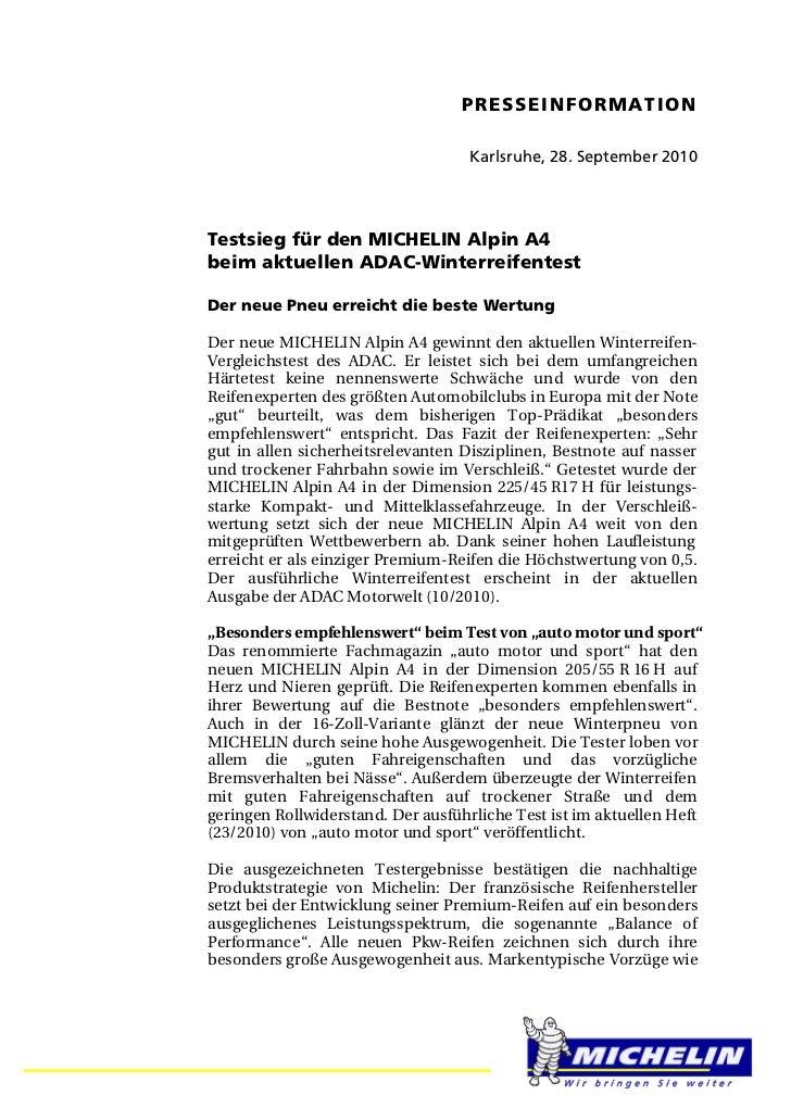 PRESSEINFORMATION                                   Karlsruhe, 28. September 2010Testsieg für den MICHELIN Alpin A4beim ak...