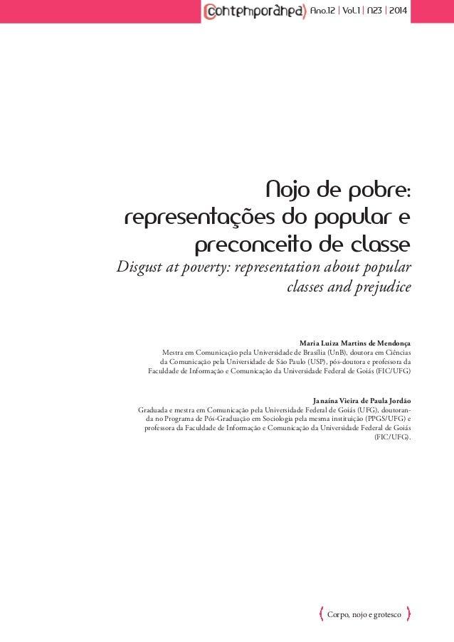 Ano.12 | Vol.1 | N23 | 2014  Nojo de pobre:  representações do popular e  preconceito de classe  Disgust at poverty: repre...