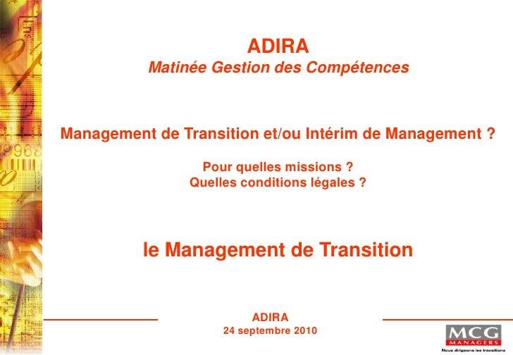 ADIRA           Matinée Gestion des Compétences    Management de Transition et/ou Intérim de Management ?                 ...