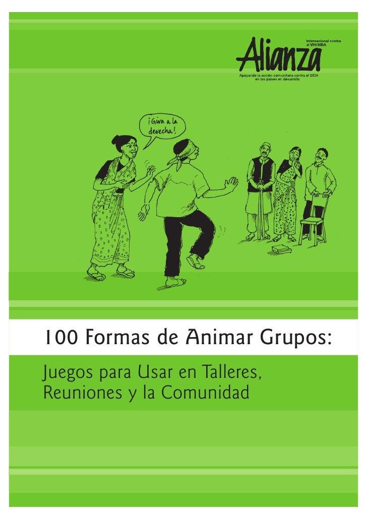 100 Actividades Para Animar Grupos