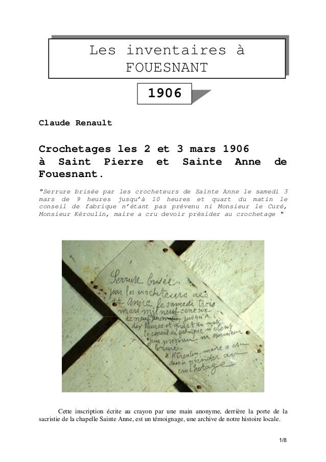 Les inventaires à FOUESNANT 1906 Claude Renault  Crochetages les 2 et 3 mars 1906 à Saint Pierre et Sainte Anne Fouesnant....